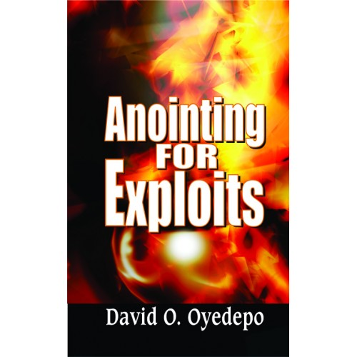 Anointing For Exploits Book