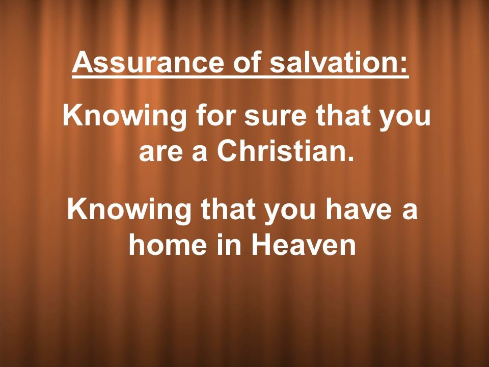 Full Assurance: Am I sure I am Saved? (2)